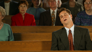 Sleeping through the sermon